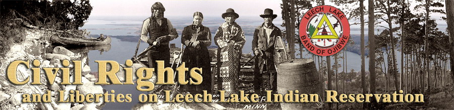 CIVIL RIGHTS AND LIBERTIES AT LEECH LAKE